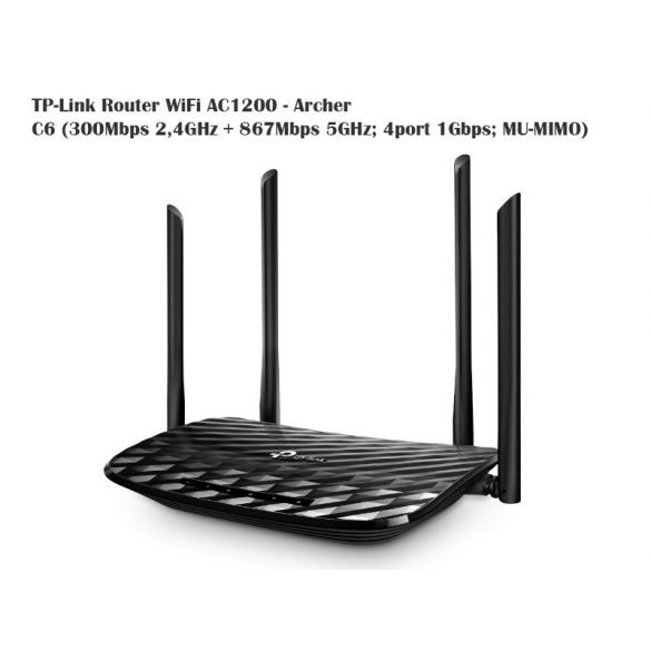 TP-Link Router WiFi AC1200 - Archer C6 (300Mbps 2,4GHz + 867Mbps 5GHz; 4port 1Gbps; MU-MIMO)
