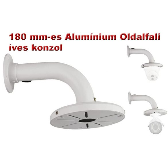 180 mm-es Alumínium Oldalfali íves konzol DOME kamerákhoz